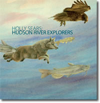 Holly Sears: Hudson River Explorers - catalog